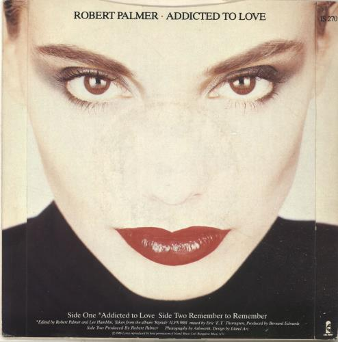 "Robert Palmer Addicted To Love 7"" vinyl single (7 inch record) UK PLM07AD295116"