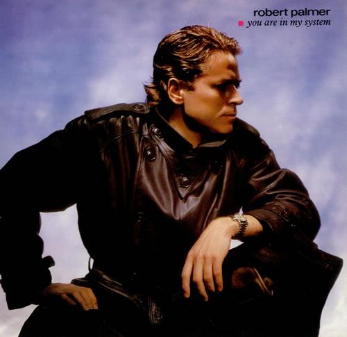 "Robert Palmer You Are In My System 12"" vinyl single (12 inch record / Maxi-single) UK PLM12YO439305"