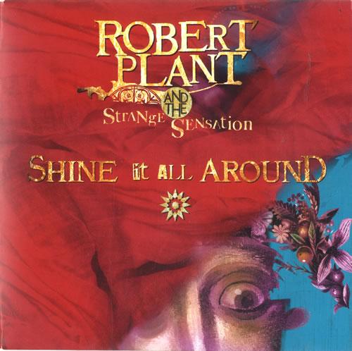 "Robert Plant Shine It All Around 7"" vinyl single (7 inch record) UK PLA07SH322979"