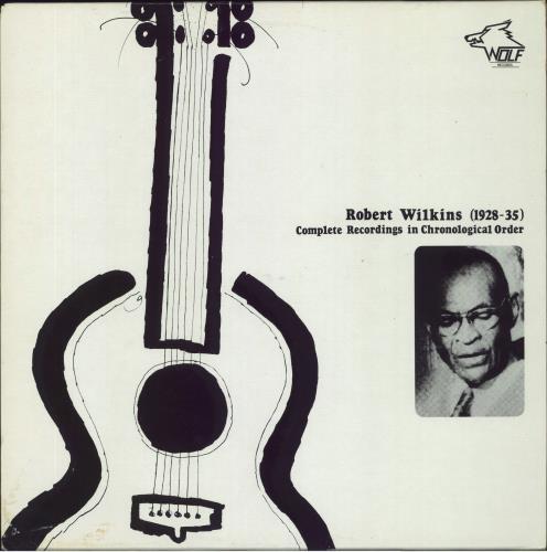 Robert Wilkins Complete Recordings In Chronological Order - 1928-35 vinyl LP album (LP record) Australian 27BLPCO766744