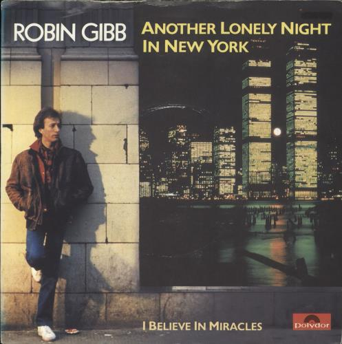 """Robin Gibb Another Lonely Night In New York 7"""" vinyl single (7 inch record) UK RGI07AN43648"""