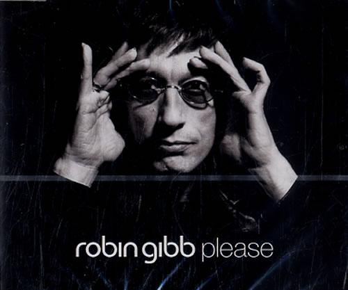 "Robin Gibb Please CD single (CD5 / 5"") UK RGIC5PL230080"