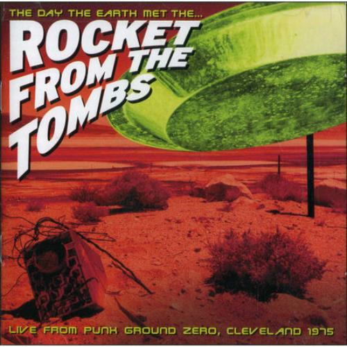 Rocket From The Tombs The Day The Earth Met The Rocket From The Tombs CD album (CDLP) US RKOCDTH456531