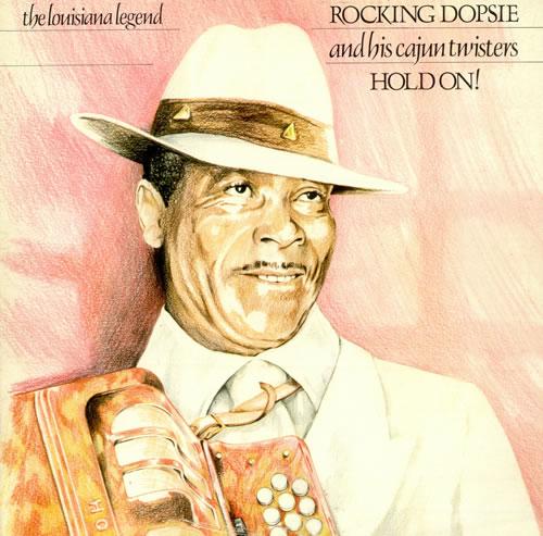 Rockin' Dopsie & The Twisters Hold On! vinyl LP album (LP record) UK RTQLPHO498741