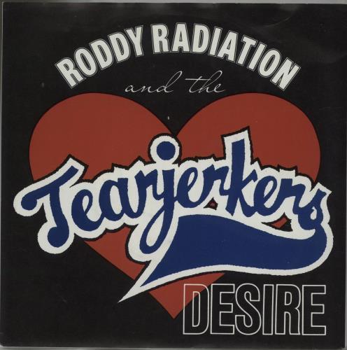 """Roddy Radiation & The Tearjerkers Desire 7"""" vinyl single (7 inch record) UK X3D07DE661274"""