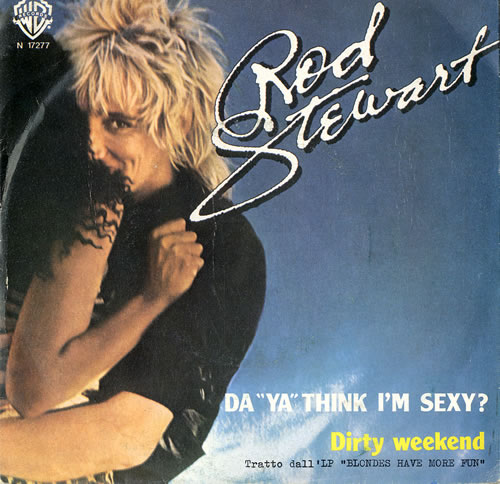 "Rod Stewart Da Ya Think I'm Sexy? 7"" vinyl single (7 inch record) Italian ROD07DA212453"