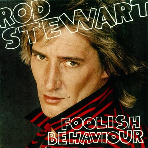 Rod Stewart Foolish Behaviour vinyl LP album (LP record) Canadian RODLPFO491972
