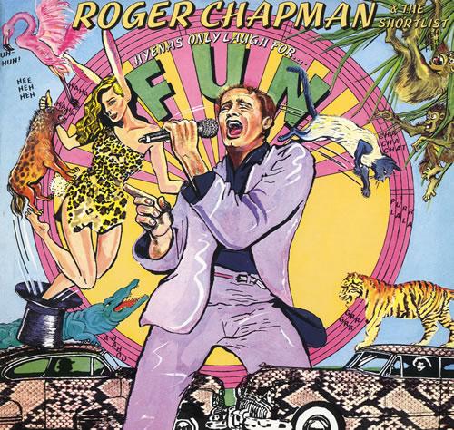 Roger Chapman Hyenas Only Laugh For Fun vinyl LP album (LP record) German RGCLPHY554532