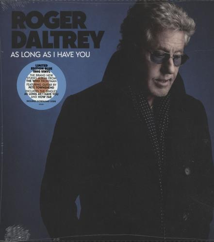 Roger Daltrey As Long As I Have You - 180 Gram Blue Vinyl vinyl LP album (LP record) UK RGDLPAS697745