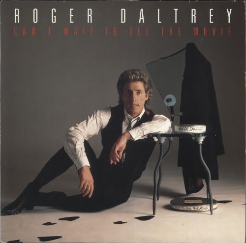 Roger Daltrey Can't Wait To See The Movie vinyl LP album (LP record) German RGDLPCA728726