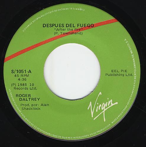 "Roger Daltrey Despues Del Fuego - After The Fire 7"" vinyl single (7 inch record) Mexican RGD07DE357221"
