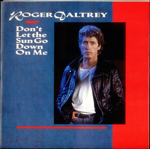 "Roger Daltrey Don't Let The Sun Go Down On Me 12"" vinyl single (12 inch record / Maxi-single) UK RGD12DO82423"