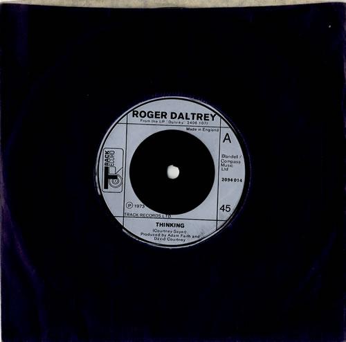 "Roger Daltrey Thinking 7"" vinyl single (7 inch record) UK RGD07TH61700"