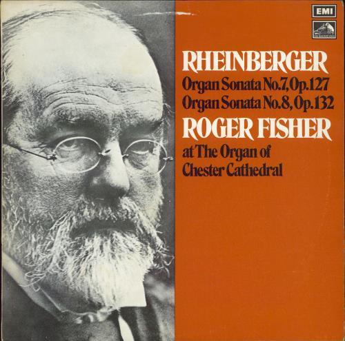 Roger Fisher Rheinberger Organ Sonatas Nos. 7 And 8 vinyl LP album (LP record) UK 3VLLPRH771783