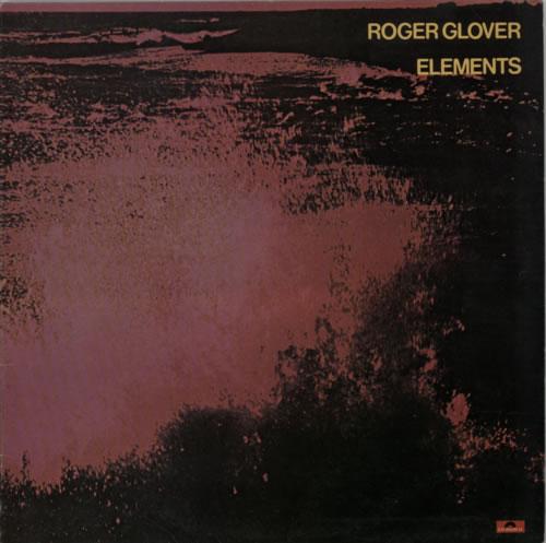 Roger Glover Elements vinyl LP album (LP record) UK RGVLPEL91931
