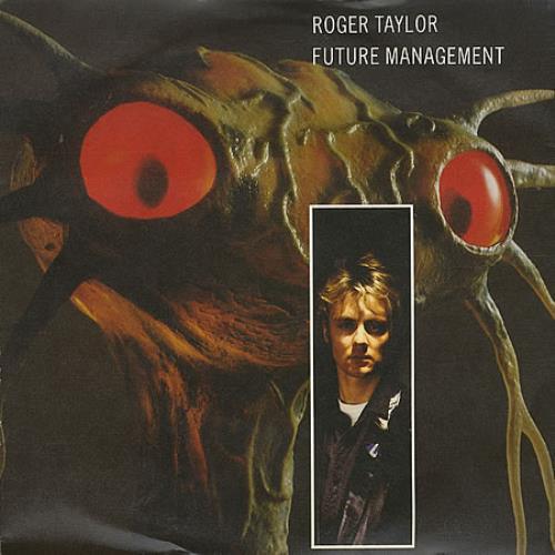"Roger Taylor Future Management 7"" vinyl single (7 inch record) UK ROG07FU02693"