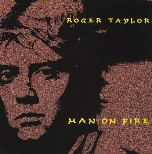 "Roger Taylor Man On Fire - EX 7"" vinyl single (7 inch record) UK ROG07MA03520"
