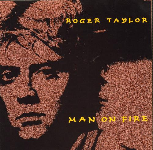 "Roger Taylor Man On Fire 7"" vinyl single (7 inch record) UK ROG07MA42875"