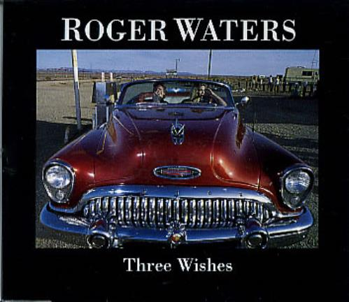 "Roger Waters Three Wishes CD single (CD5 / 5"") German RWAC5TH12750"