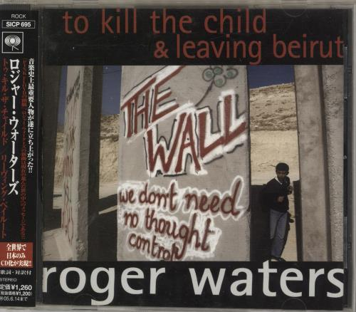 "Roger Waters To Kill The Child / Leaving Beirut CD single (CD5 / 5"") Japanese RWAC5TO309065"