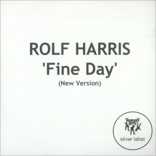 Rolf Harris Fine Day New Version CD-R acetate UK RLFCRFI166909