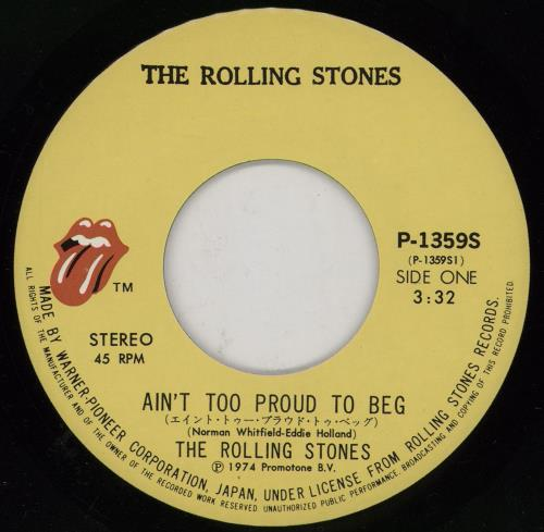 "Rolling Stones Ain't Too Proud To Beg 7"" vinyl single (7 inch record) Japanese ROL07AI754888"