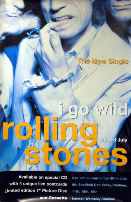 Rolling Stones I Go Wild - The New Single poster UK ROLPOIG103905