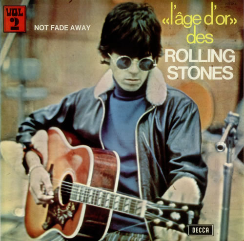 Rolling Stones Not Fade Away - «l'âge d'or» Vol 2 vinyl LP album (LP record) French ROLLPNO71131