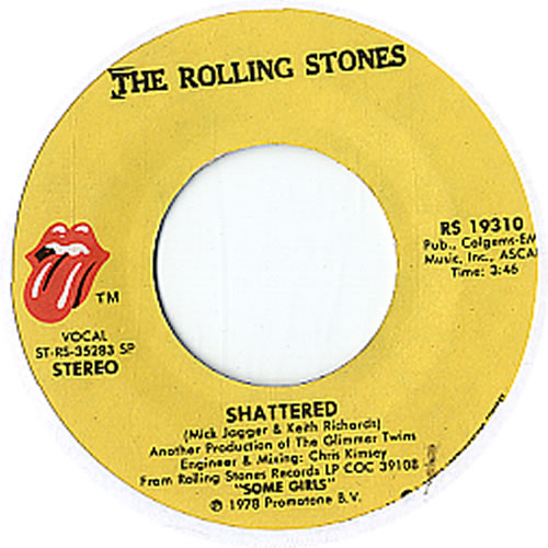 """Rolling Stones Shattered 7"""" vinyl single (7 inch record) US ROL07SH610425"""