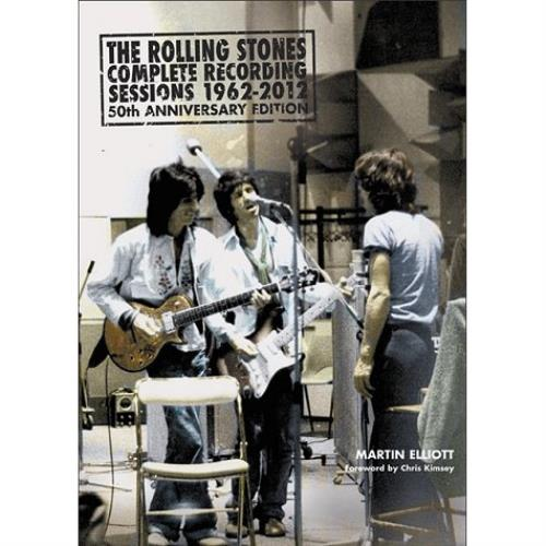 Rolling Stones The Rolling Stones Complete Recording Sessions 1962 - 2012 book UK ROLBKTH570189