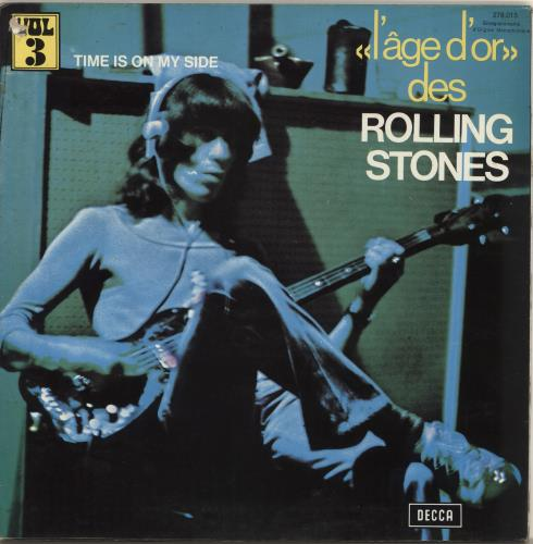 Rolling Stones Time Is On My Side - «l'âge d'or» Vol 3 - EX vinyl LP album (LP record) French ROLLPTI708195