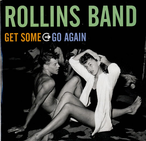 "Rollins Band Get Some Go Again CD single (CD5 / 5"") UK RLNC5GE547164"