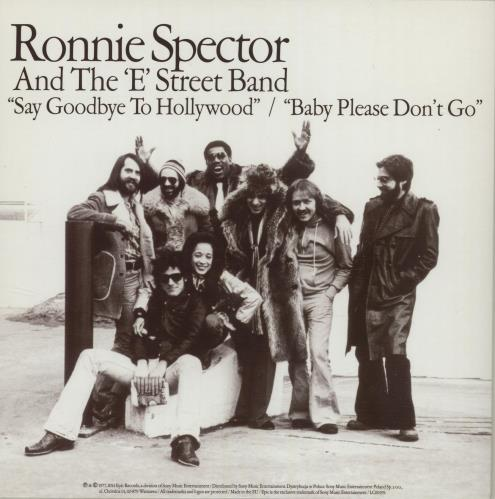 """Ronnie Spector Say Goodbye To Hollywood / Baby Please Don't Go - RSD14 7"""" vinyl single (7 inch record) UK ISP07SA602703"""