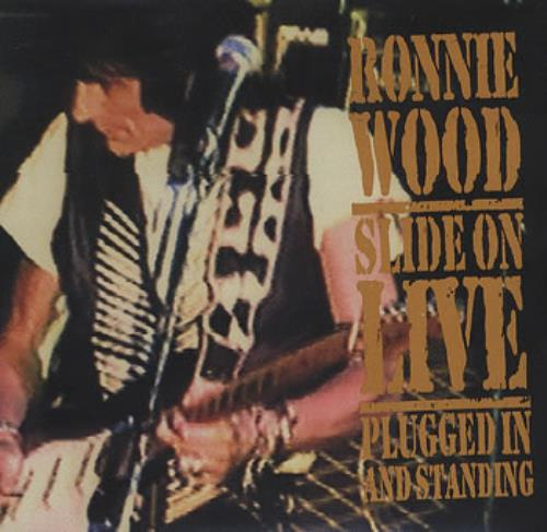 Ronnie Wood Slide On Live Plugged In And Standing Us Cd