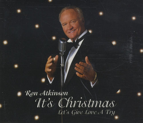 """Ron Atkinson It's Christmas - Lets Give Love A Try CD single (CD5 / 5"""") UK RKAC5IT229715"""