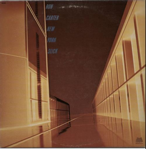 Ron Carter New York Slick vinyl LP album (LP record) US R/CLPNE609255