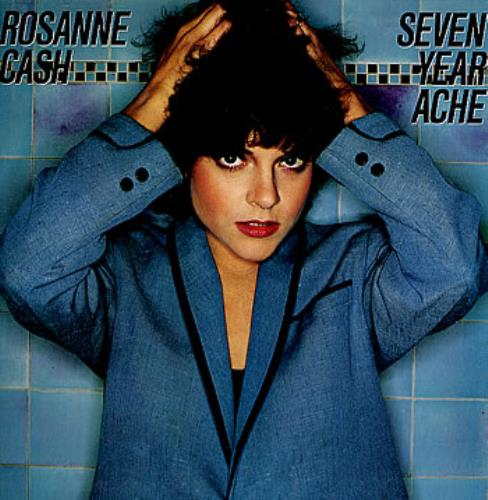 Rosanne Cash Seven Year Ache vinyl LP album (LP record) UK R-CLPSE290085