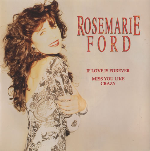 "Rosemarie Ford If Love Is Forever 7"" vinyl single (7 inch record) UK RXX07IF513343"