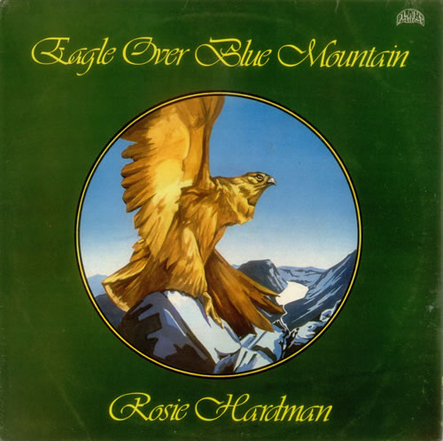 Rosie Hardman Eagle Over Blue Mountain vinyl LP album (LP record) UK R25LPEA543560