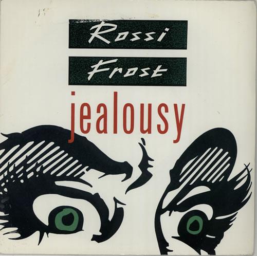 "Rossi & Frost Jealousy 7"" vinyl single (7 inch record) UK RAF07JE17555"