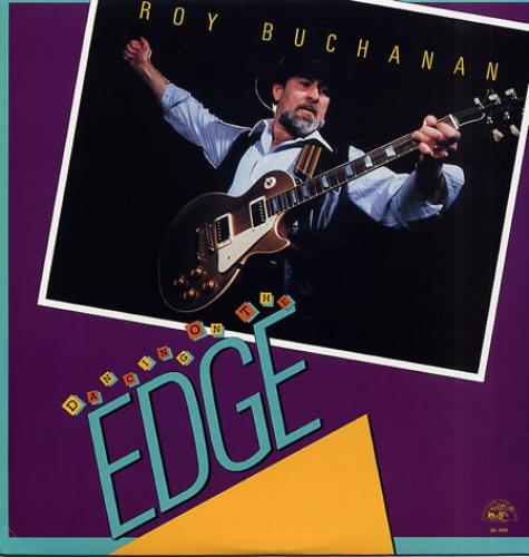 Roy Buchanan Dancing On The Edge vinyl LP album (LP record) US YBULPDA333327
