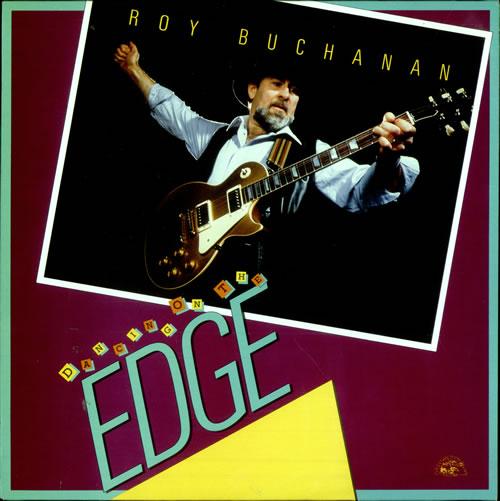 Roy Buchanan Dancing On The Edge vinyl LP album (LP record) UK YBULPDA514947