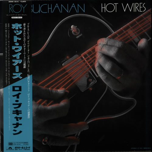 Roy Buchanan Hot Wires vinyl LP album (LP record) Japanese YBULPHO509067