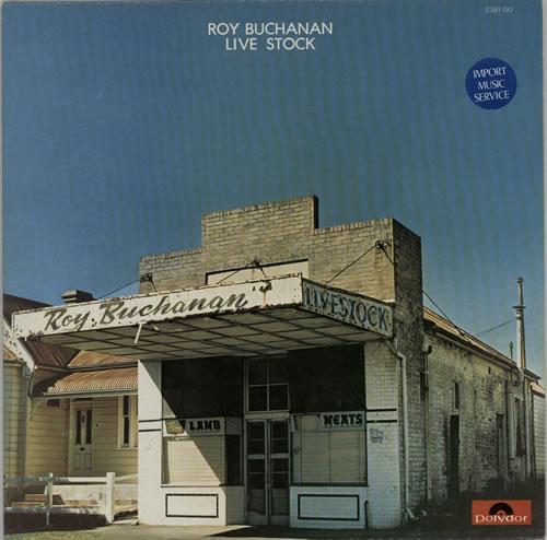 Roy Buchanan Live Stock vinyl LP album (LP record) French YBULPLI626951
