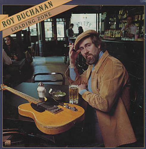 Roy Buchanan Loading Zone - Sealed vinyl LP album (LP record) US YBULPLO350682