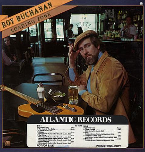 Roy Buchanan Loading Zone - Timing Strip on Sleeve vinyl LP album (LP record) US YBULPLO285727