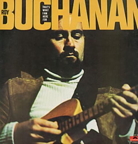 Roy Buchanan That's What I Am Here For + Obi vinyl LP album (LP record) Japanese YBULPTH213707
