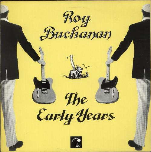 Roy Buchanan The Early Years vinyl LP album (LP record) UK YBULPTH701600