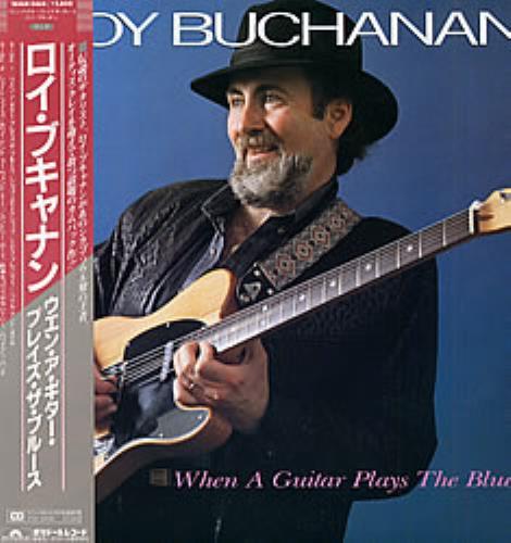 Roy Buchanan When A Guitar Plays The Blues vinyl LP album (LP record) Japanese YBULPWH197312