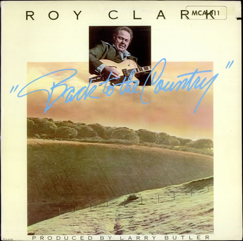 Roy Clark Back To The Country vinyl LP album (LP record) US ASQLPBA524399